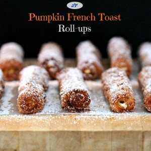 Pumpkin French Toast Roll-ups