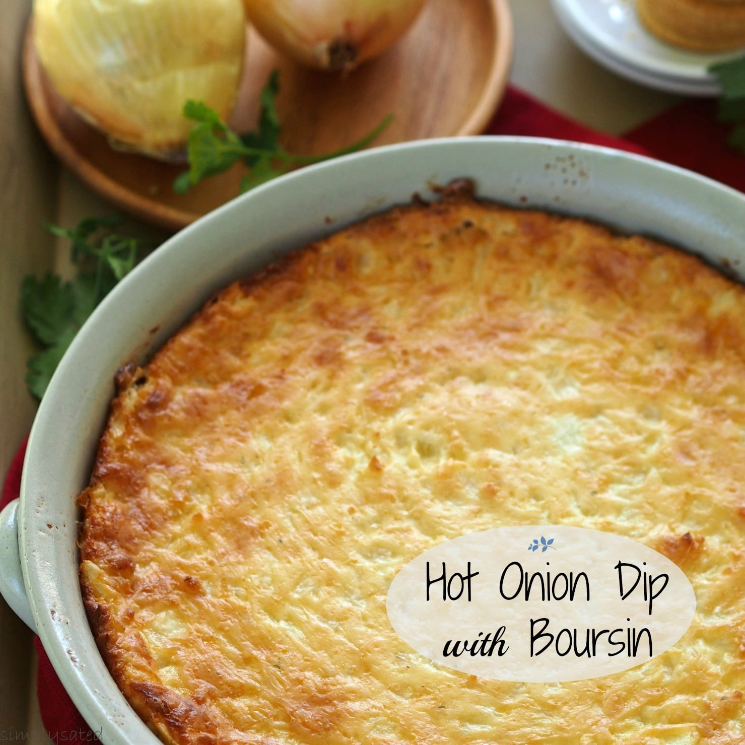 Hot Onion Dip with Boursin