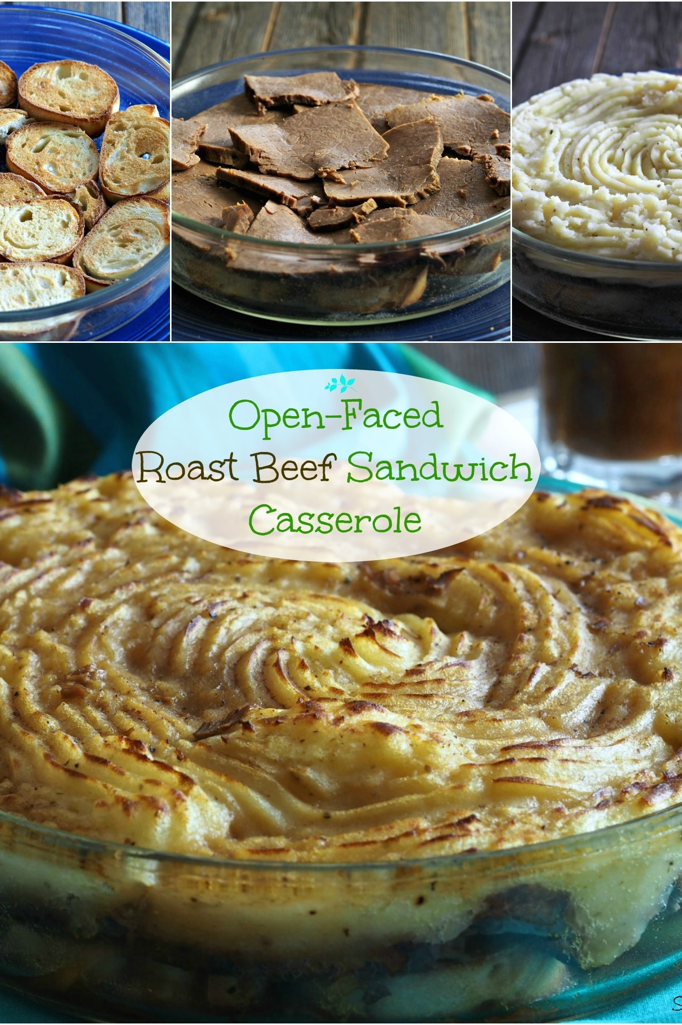 Open-Faced Roast Beef Sandwich Casserole - layers of toasty bread ...
