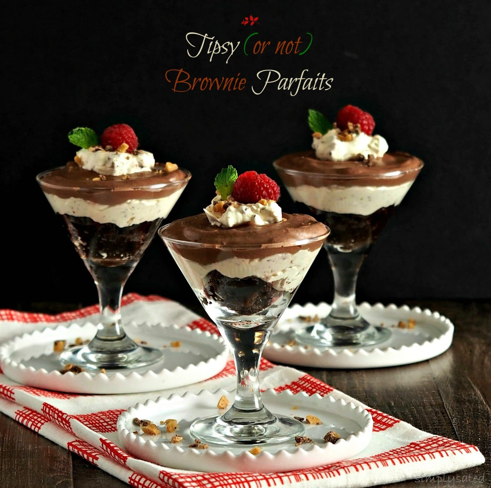 Tipsy (or not) Brownie Parfaits - Simply Sated