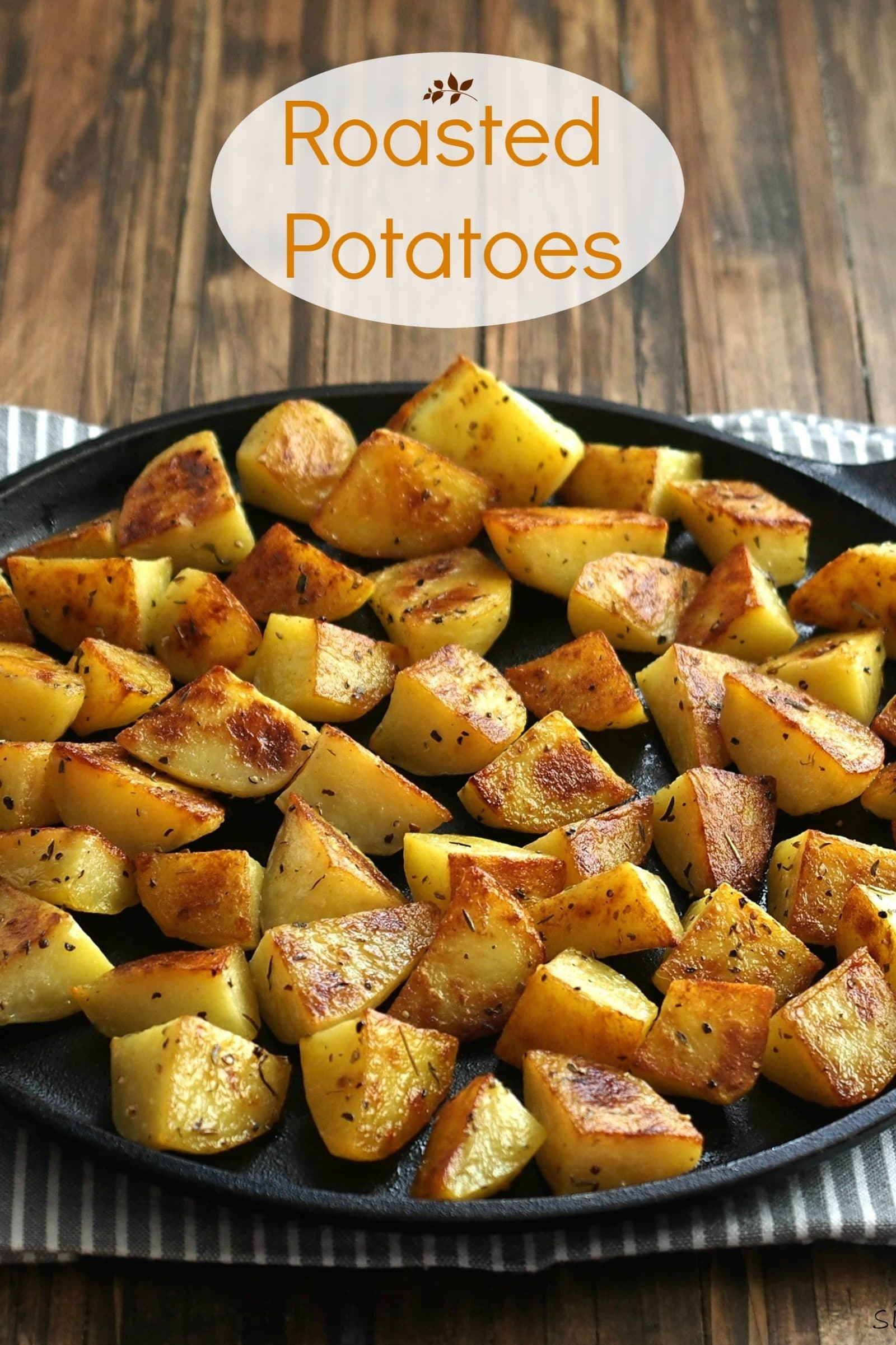 Roasted Potatoes - Simply Sated
